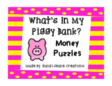 Money Puzzles Match-Up: What's In My Piggy Bank?