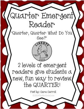 """Money Quarter Emergent Reader """"Quarter, Quarter What Do Yo"""