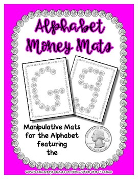 Money - Quarter -  Manipulative Mats Upper & Lower Case Letters  Fine Motor Work