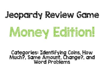 Money Review Game- Jeopardy!