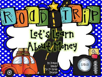 Money Road Trip! A Money Lap Book