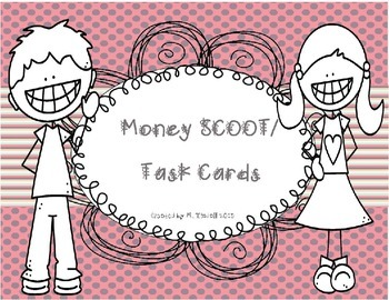 Money SCOOT or task cards