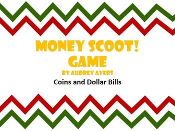 Money Scoot Game -- US currency, coins, dollar bills, math