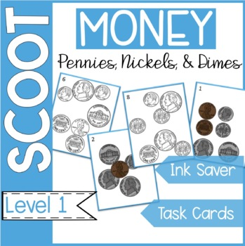 Money Scoot Task Cards (pennies, nickels, dimes) Formative Assess