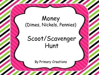 Money Scoot/Scavenger Hunt (Dimes, Nickels, Pennies)