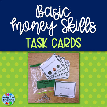 Basic Money Skills {Task Cards}