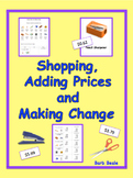 Money - Shopping,  Adding Prices and Making Change - 19 pages