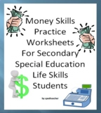 Money Skills Practice Worksheets for Secondary Life Skills