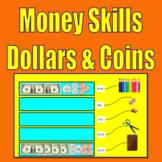 Money Skills - Dollars and Coins  (Digital Activity - Dist