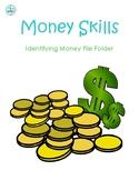 Money Skills (identifying money and values) File Folder