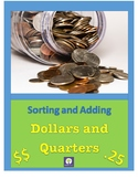 Money: Sort and Count Dollars or Quarters