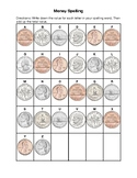 Money Spelling with pennies, nickels, dimes and quarters.