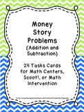 Money Story Problems - 24 Task Cards for Math Centers