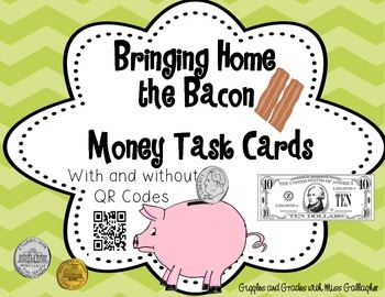 Money Task Cards-Bills & Coins (with and without QR Codes)