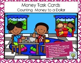 Money Task Cards: Counting Money to One Dollar