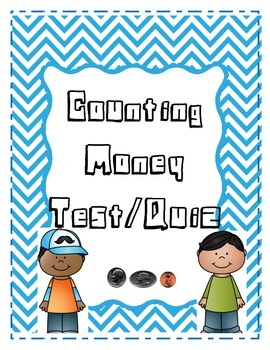 Money Test and Quiz-2nd and 3rd Grade