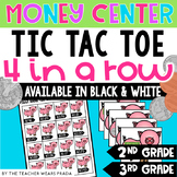 Money Center | Tic Tac Toe 4 in a Row