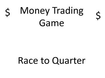 Money Trading Game