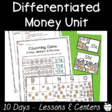 1st Grade/2nd Grade Money Unit ~ Differentiated Lessons, C