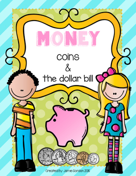 Kindergarten Money Unit - Coins and The Dollar Bill