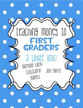 Money Unit for First Grade