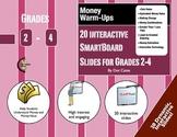 Money Warm-Ups: 20 Interactive SmartBoard Activities for Grades 2-4