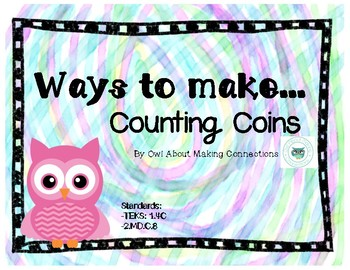 Money: Ways to Make... Counting Coins