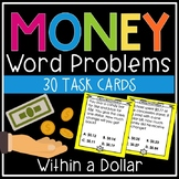 Money Word Problems (Addition and Subtraction Within a Dollar)