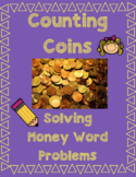 Money Word Problems - Counting Coins and Making Change