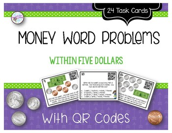 Money Word Problems within $5 with QR Codes