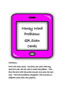 Money Word Problems: QR Scan Cards