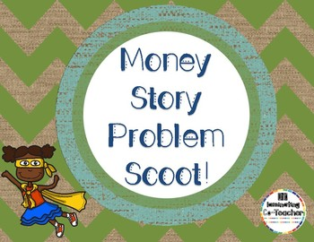 Money Word Problems Scoot {Coins & Dollars}