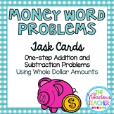 Money Word Problems Whole Dollar Amounts Task Cards/ Scoot