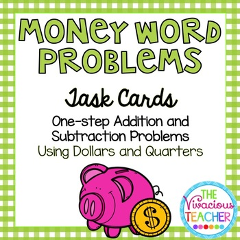 Money Word Problems (Dollars and Quarters) Task Cards/ Sco