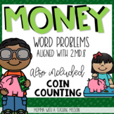 Money Word Problems and Coin Counting 2.MD.8