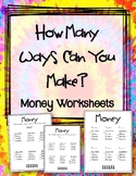 Money Worksheets.  Counting Change.  How many ways can you