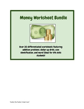 Money Worksheets Life Skills: 20+ Differentiated Counting, Dollar Up & More!