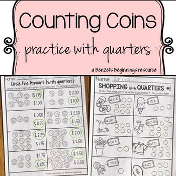 Money Worksheets {Quarters}