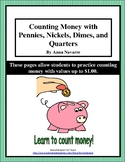 Money Worksheets w/Pennies, Nickels, Dimes & Quarters