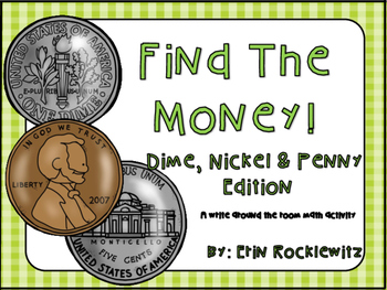 Money Write the Room-Dime, Nickel & Penny Edition