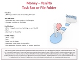 Money – Yes/No Task Box or File Folder