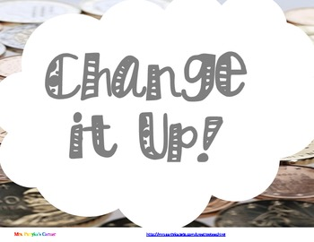 Money and Change Math Workstations: Change It Up-Working W