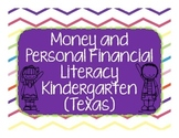 Money and Personal Financial Literacy Kindergarten (Texas)