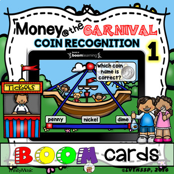 Money at the Carnival (Identifying Money) Boom Cards  (Game 1)