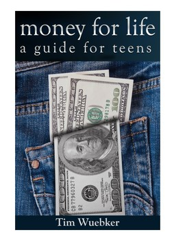 Money for Teens: A Guide for Life