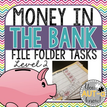 Money in the Bank: File Folders - Level 2