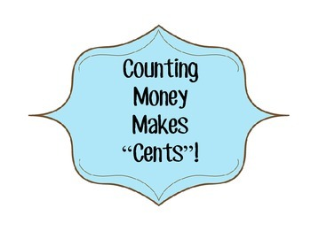 "Money makes ""Cents!"""