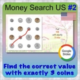 Money search using USA coins 2 (GOOGLE Slides distance lea