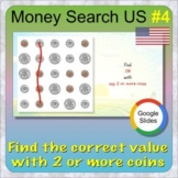 Money search using USA coins 4 (GOOGLE Slides distance lea