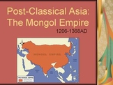 Mongol Empire Lesson Plan: Effects on Russia, China, and t